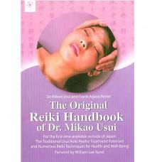 The Original Reiki Handbook Of Dr.Mikao Usui
