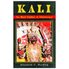 Kali - The Black Goddess Of Dakshineshwar