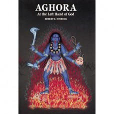 Aghora 1 : At The Left Hand Of God