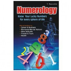 Numerology - Know Your Lucky Numbers For Every Sphere Of Life