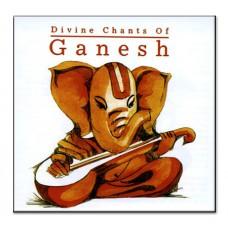 Divine Chants Of Ganesh