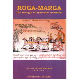 Roga-Marga (The Strength Of Ayurvedic Treatment)