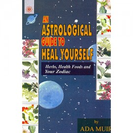 An Astrological Guide To Heal Yourself