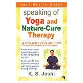 Speaking Of Yoga And Nature-Cure Therapy
