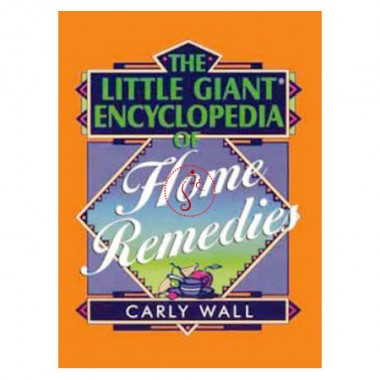 The Little Giant Encyclopedia Of Home Remedies