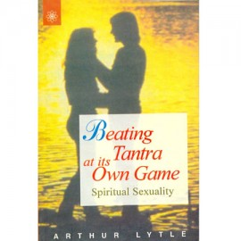 Beating Tantra At Its Own Game - Spiritual Sexuality