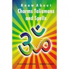 Know About Charms, Talismans And Spells