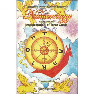 Browse Your Future Through Numerology (Along With An Interpretation Of Tarot Cards)